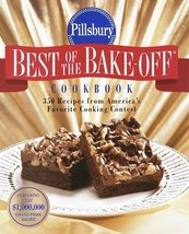 Pillsbury: Best of the Bake-off Cookbook: 350 Recipes from Ameria's Favorite Coo - $4.94