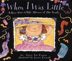 When I Was Little: A Four-Year-Old's Memoir of Her Youth [Apr 17, 1999] ... - $5.93