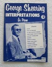 George Shearing Interpretations for Piano  No. 2 [Sheet music] [Jan 01, ... - $74.43