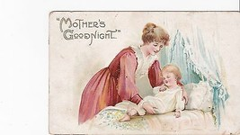 MOTHERS GOODNIGHT VINTAGE POSTCARD LEIPSIC, OHIO 11/10/?? UNKNOWN YEAR - $3.98