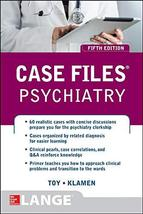 Case Files Psychiatry, Fifth Edition (LANGE Case Files) Toy, Eugene and ... - $15.00