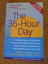 The 36 Hour Day Third Edition Nancy L. Mace 1999 - $14.00