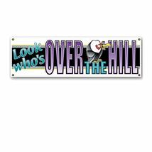 Beistle 50171 Look Who's Over-The-Hill Sign Banner, 5-Feet 3-Inch by 21-... - $8.70