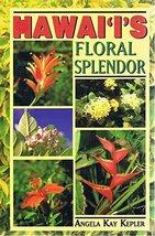 Hawai'i's Floral Splendor [Paperback] image 1