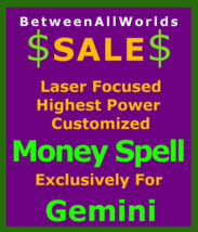 Billionaire Cosmic Customized Wealth Spell 4 Gemini Betweenallworlds Spell - $129.50
