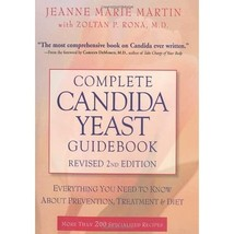 Complete Candida Yeast Guidebook: Everything You Need to Know About Prev... - $34.00