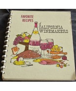Favorite Recipes of California Winemakers - Hard Cover Spiral - GDC - 1963 - $11.87