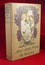 L. Frank Baum (Van  Dyne) AUNT JANE'S NIECES ON VACATION 1st .1912 NICE! - $126.13
