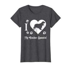New Tee - Funny I Love My Cocker Spaniel T-shirt Silhouette Wowen - $19.95+