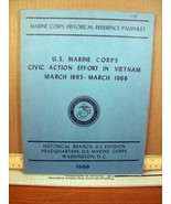 U.S. Marine Corps Civic Action in Vietnam March 1965-March 1966 (1968, P... - $13.49