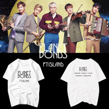 KPOP FTIsland Tshirt PLANET BONDS T-Shirt Casual Letter Unisex Tee Cotton - $12.07