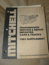 MITCHELL 1983 SUPPLEMENT TRANSMISSION SERVICE & REPAIR IMPORTED CARS & T... - $9.99