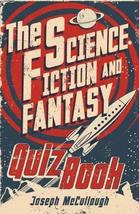 The Science Fiction & Fantasy Quiz Book (Revised Edition) [Hardcover] Jo... - $8.71