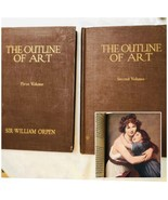 The Outline of Art - Sir William Orpen 1924 in 2 Volume Set 300 Illustra... - $52.42