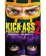 Kick-Ass 2 Prelude: Hit-Girl Romita, John and Millar, Mark - $13.71
