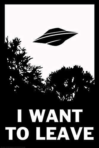 Primary image for sy'decorative I Want to Leave UFO Funny inch Poster 24x36 inch