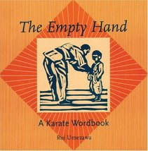 Empty Hand: A Karate Word Book Umezawa, Rui - $59.98