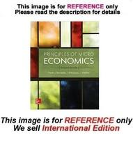 Principles of Microeconomics by Robert Frank, Ben Bernanke, 7th (ISE) - $49.90