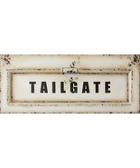 Large TAILGATE distressed Metal Wall Hanging - $144.00