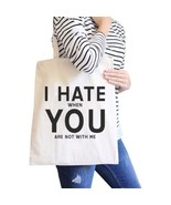 I Hate You Natural Eco Bag Funny Graphic Gift Ideas For Girlfriends - $13.99