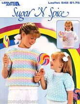 Leisure Arts 542 Sugar 'N Spice Girl's Pullover S/S Sweaters to Knit  - $5.00