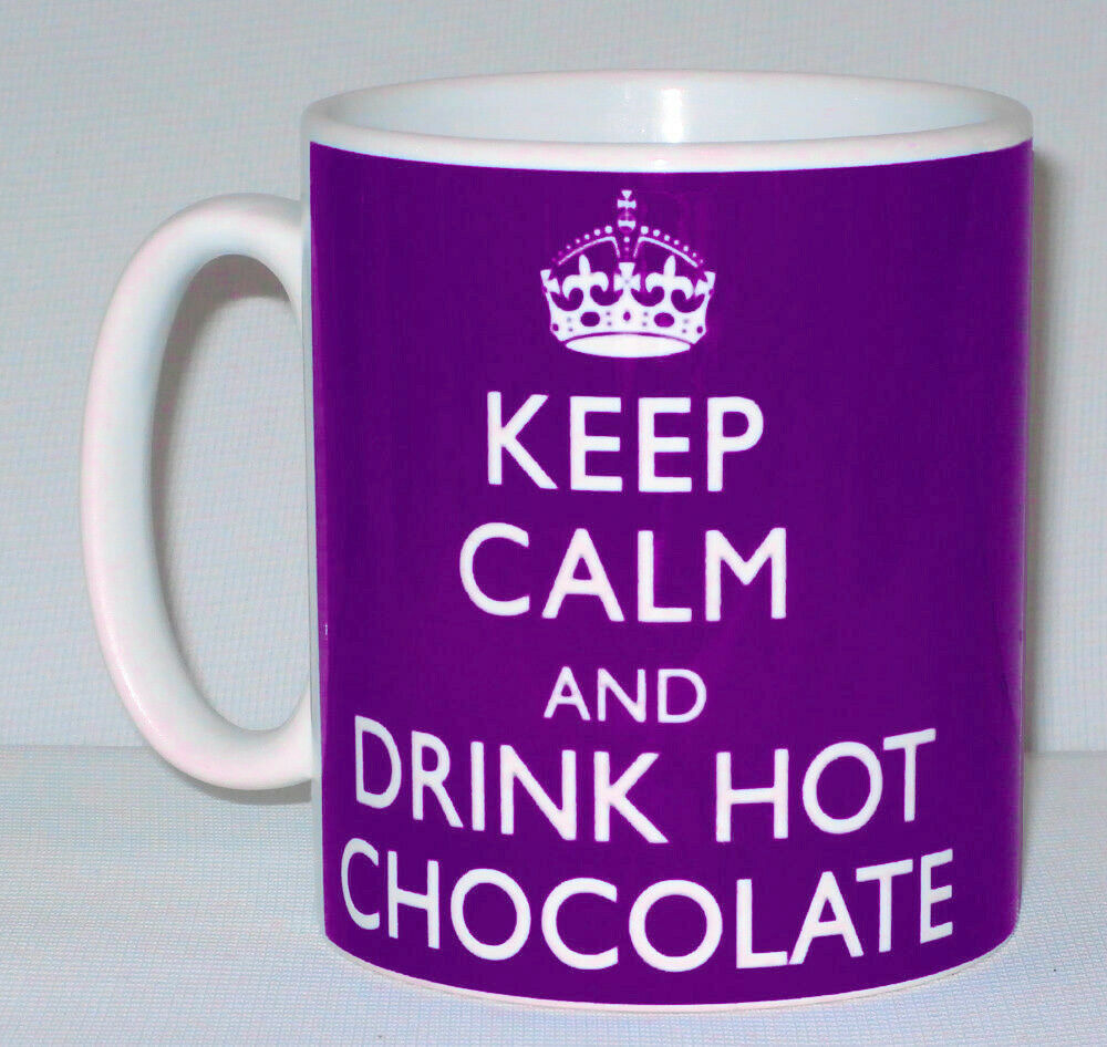 Primary image for Keep Calm And Drink Hot Chocolate Mug Can Personalise Cocoa Chocoholic Gift Cup