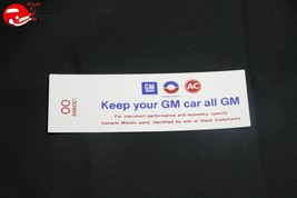 69 350/455-2V Keep Your GM All GM Air Cleaner Decal - $999.99