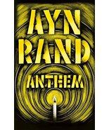 Anthem [Mass Market Paperback] Rand, Ayn and Peikoff, Leonard - $4.46
