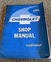 1963 Chevrolet Chevy II Negozio Servizio Riparazione Manuale Integratore... - $5.88
