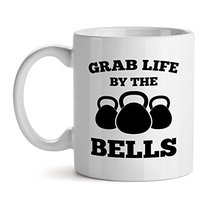Grab Life By The Bells - Mad Over Mugs - Inspirational Unique Popular Of... - $15.63