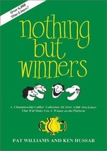Nothing but Winners [Hardcover] [Nov 01, 1984] Williams, Pat and Ken Hussar