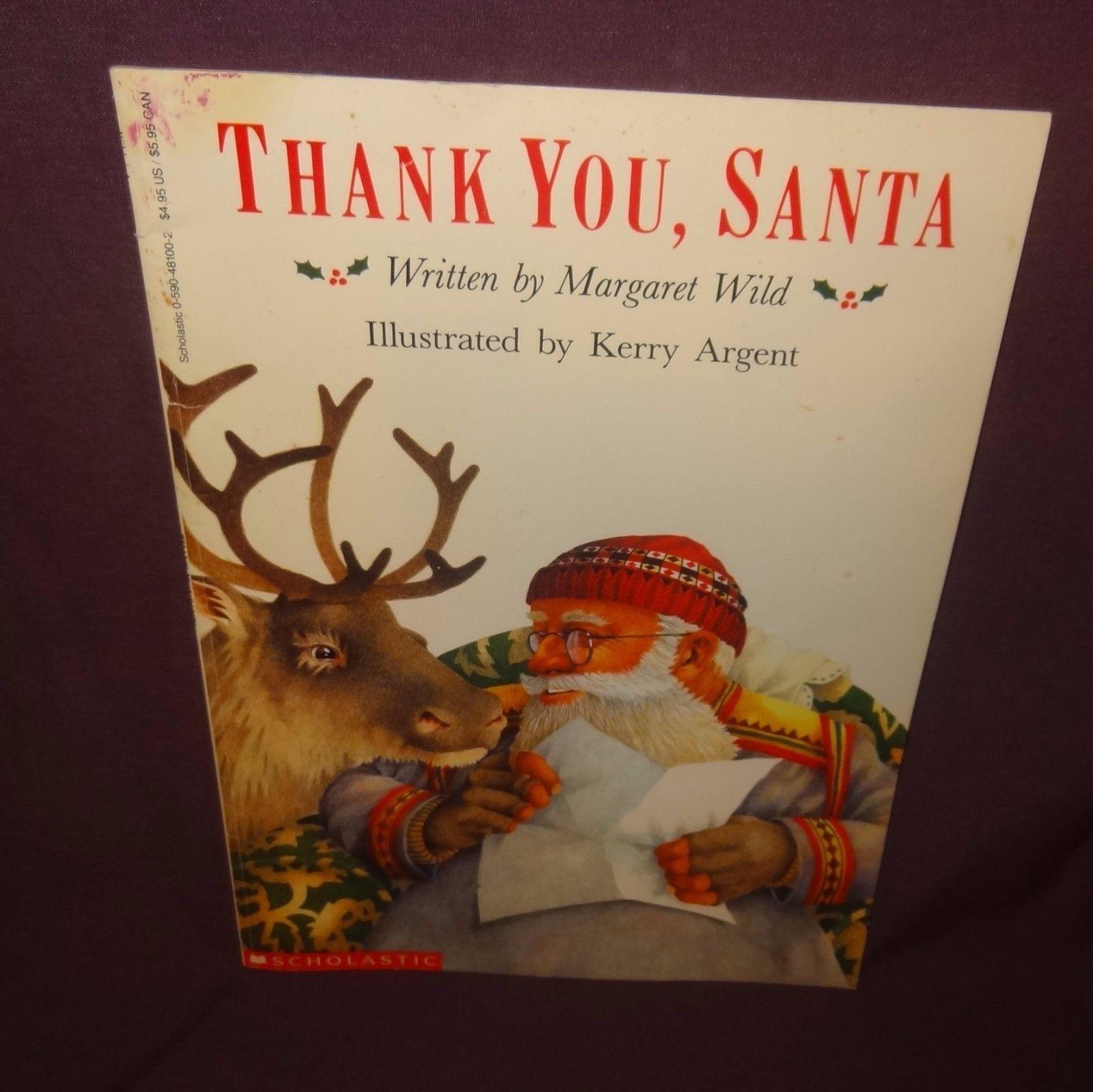Thank You Santa Paperback Book Childrens 1991 Christmas Scholastic Margaret Wild