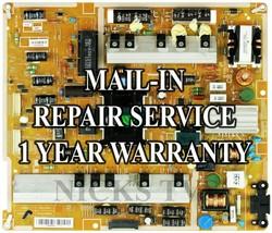 Mail-in Repair Service Samsung BN44-00633B Power Supply UA55F7500 - $89.95