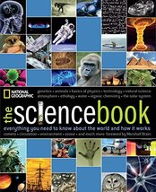 The Science Book: Everything You Need to Know About the World and How It... - $14.03