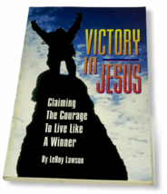 Victory in Jesus Claiming Courage Live Like Winner LeRoy Lawson Faith Je... - $9.89