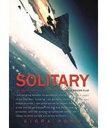 Solitary: The Crash, Captivity and Comeback of an Ace Fighter Pilot [Har... - $19.75