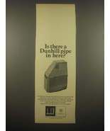 1966 Dunhill Pipes Ad - Is there a Dunhill Pipe in here? - $14.99