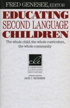 EDUCATING SECOMD LANGUAGE CHILDREN: The Whole Child, the Whole Curriculum, the W image 1