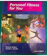 Personal Fitness for You Second Edition Hunter Text Books Stokes Schultz - $9.89
