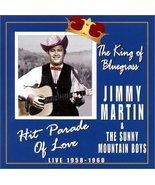 Hit Parade of Love [Audio CD] Jimmy Martin & The Sunny Mountain Boys - $42.96