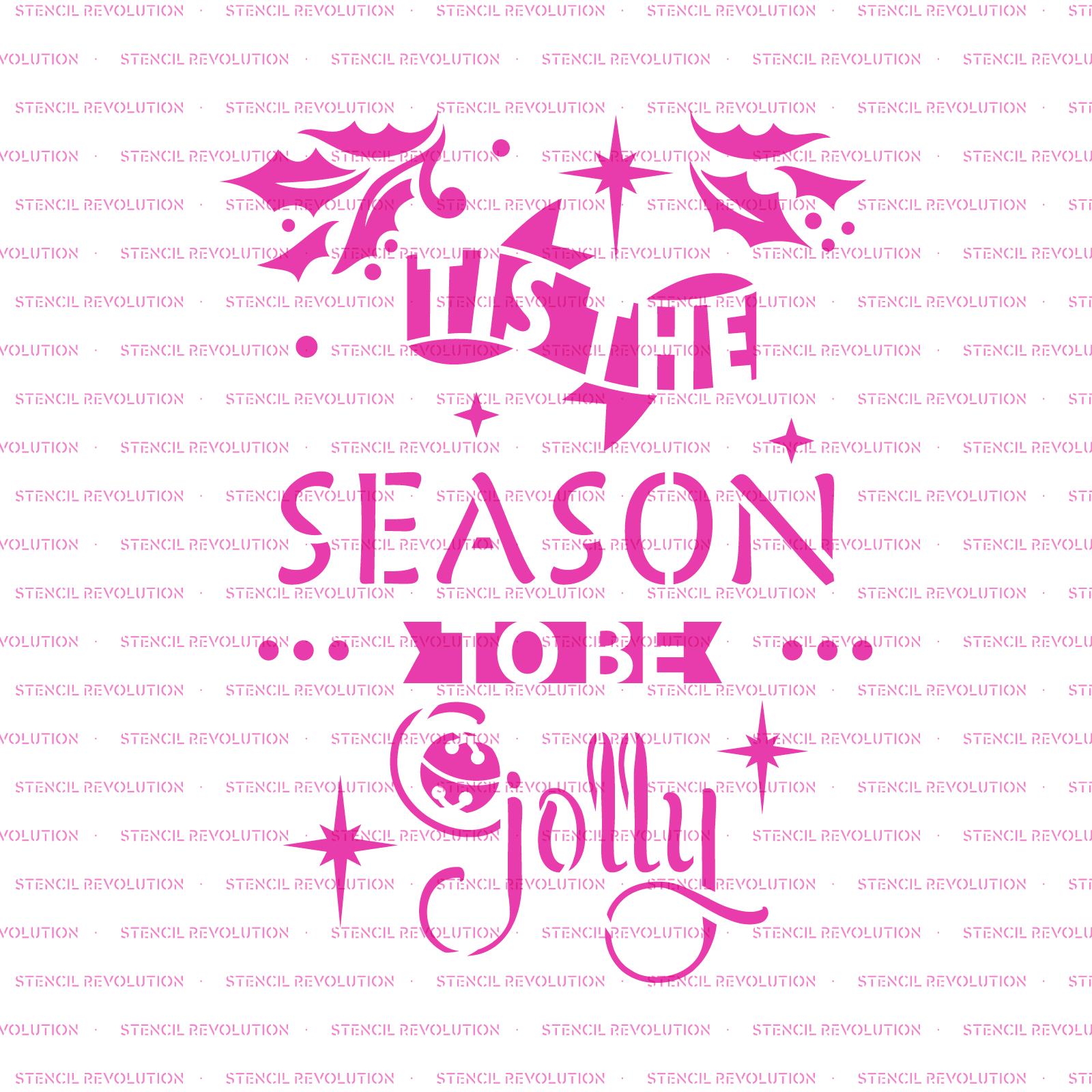 Jolly Season Stencil - Reusable Stencils of Jolly Season in Multiple Sizes