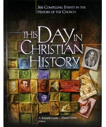 This Day In Christian History Hardcover Book 366 Events In History Of Th... - $16.99