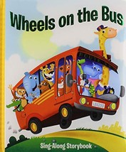 Wheels on the Bus - Sing-Along Storybook - PI Kids [Board book] Editors ... - $1.83
