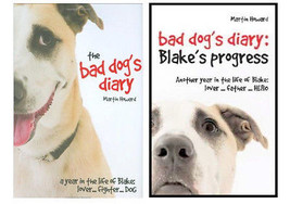 Lot of 2 Martin Howard  'BLAKE'  Bad Dog Diary Books  - New Hardcovers @ZB - $17.95