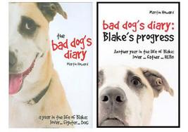 Lot of 2 Martin Howard  'BLAKE'  Bad Dog Diary Books  - New Hardcovers @ZB - $17.95