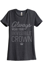 Always Invisible Crown Women's Relaxed T-Shirt Tee Charcoal Grey - $24.99+