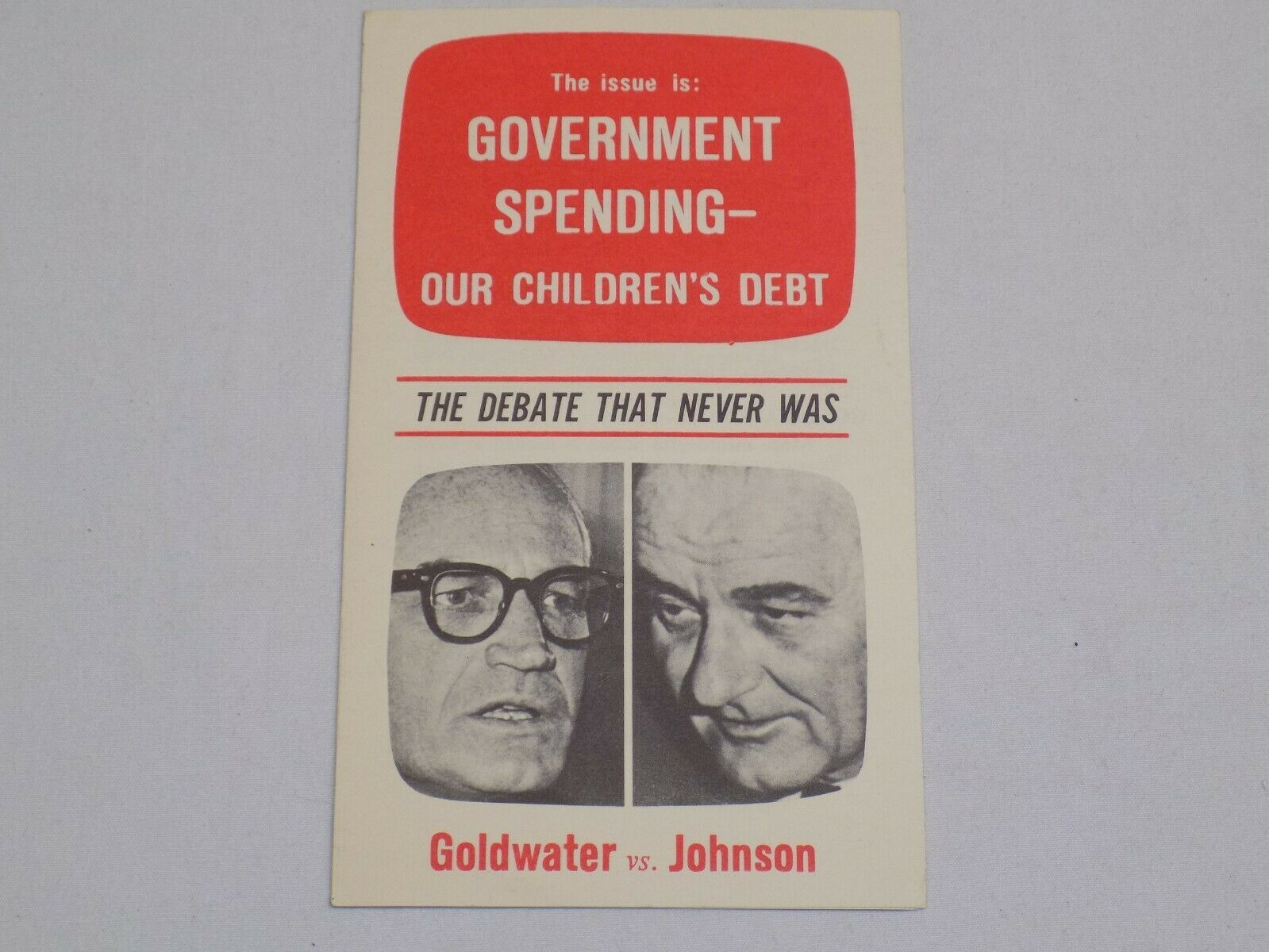Primary image for Government Spending Barry Goldwater vs Lyndon B Johnson President Campaign 1964