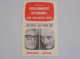 Government Spending Barry Goldwater vs Lyndon B Johnson President Campai... - $14.99