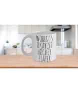 Worlds Okayest Hockey Player Mug Funny Most Okay Ok Ice Field Minimalist... - $13.95