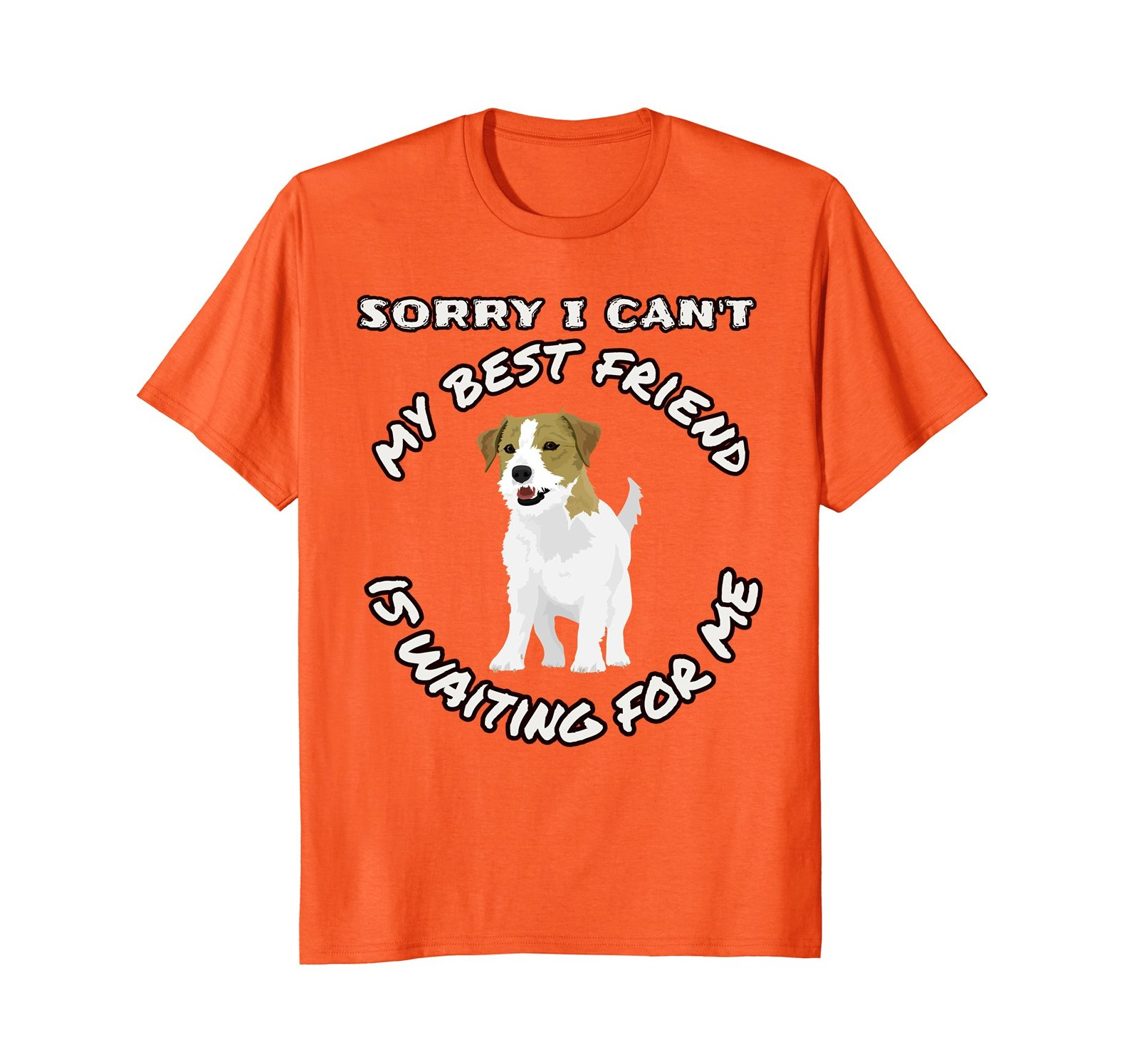 My Best Friend Jack Russell Terrier Dog Waits Brigh T-Shirts
